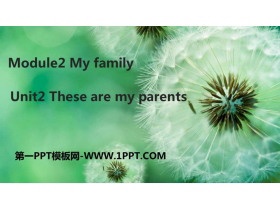 《These are my parents》PPT�n件下�d