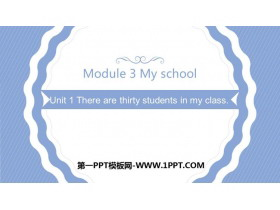 《There are thirty students in my class》PPT教�W�n件