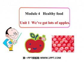 《We've got lots of apples》PPT教�W�n件