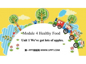 《We've got lots of apples》PPT精品�n件
