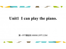《I can play the piano》What can you do PPT教�W�n件