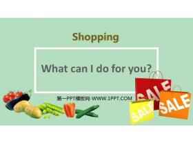 《What can I do for you?》Shopping PPT�n件下�d