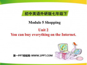 《You can buy everything on the Internet》Shopping PPT精品�n件