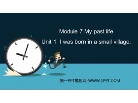 《I was born in a small village》my past life PPT�n件下�d