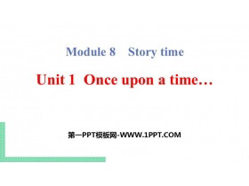 《Once upon a time》Story time PPT教�W�n件