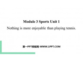 《Nothing is more exciting than playing tennis》Sports PPT�n件下�d