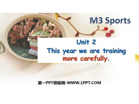 《This year we are trainning more carefully》Sports PPT教�W�n件