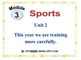 《This year we are trainning more carefully》Sports PPT�n件下�d