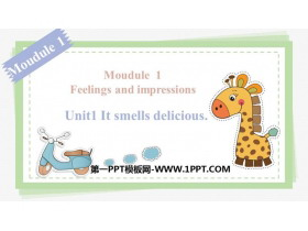 《It smells deliciou》Feelings and impressions PPT教学课件