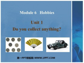 《Do you collect anything?》Hobbies PPT�n件下�d