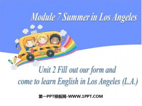 《Fill out our form and come to learn English in Los Angeles!》Summer in Los Angeles PPT课件下载
