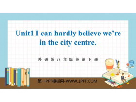 《I can hardly believe we're in the city center》Time off PPT优秀课件
