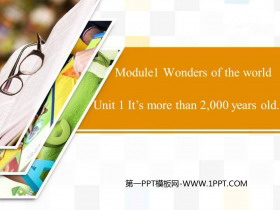 《It's more than 2000 years old》Wonders of the world PPT教学课件
