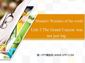 《The Grand Canyon was not just big》Wonders of the world PPT教学课件