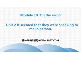 《It seemed that they were speaking to me in person》On the radio PPT教学课件