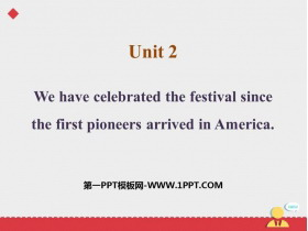 《We have celebrate the festival since the first pioneers arrived in America》Public holidays PPT课件下载