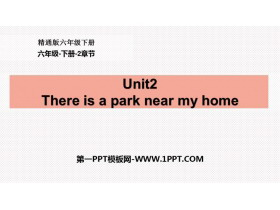《There is a park near my home》PPT课件下载