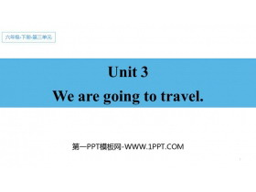 《We are going to travel》PPT教学课件