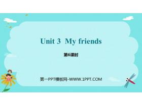 《My friends》PPT�n件(第6�n�r)