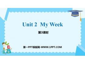 《My week》PPT课件(第3课时)