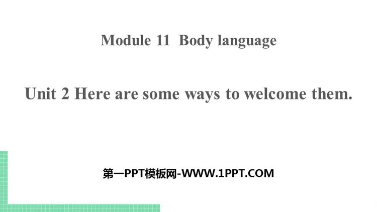 《Here are some ways to welcome them》Body language PPT教�W�n件