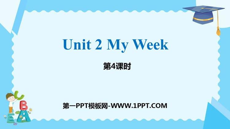 《My week》PPT课件(第4课时)