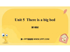 《There is a big bed》PPT课件(第5课时)
