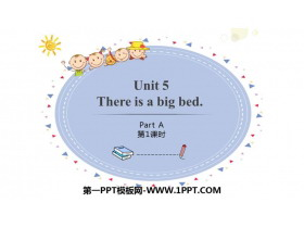 《There is a big bed》PartA PPT课件(第1课时)