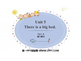 《There is a big bed》PartA PPT课件(第3课时)