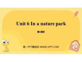 《In a nature park》PPT课件(第1课时)