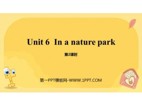 《In a nature park》PPT课件(第2课时)
