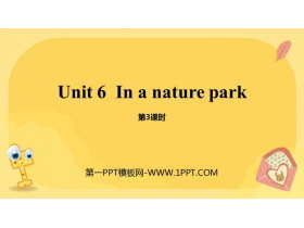 《In a nature park》PPT课件(第3课时)