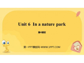 《In a nature park》PPT课件(第4课时)
