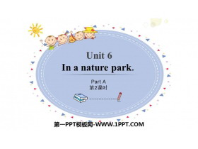 《In a nature park》PartA PPT课件(第2课时)