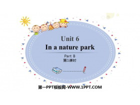 《In a nature park》PartB PPT课件(第1课时)