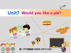 《Would you like a pie?》PPT�n件下�d