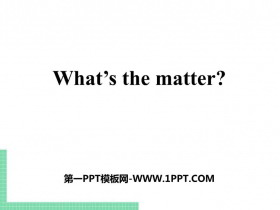 《What's the matter?》PPT�n件下�d