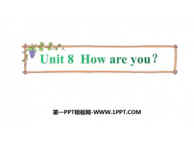 《How are you?》PPT精品�n件下�d