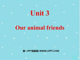 《Our animal friends》PPT�n件