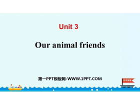 《Our animal friends》PPT下�d