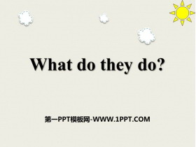 《What do they do?》PPT下�d