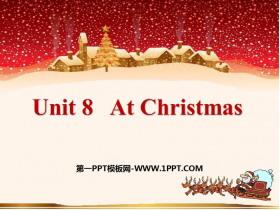 《At Christmas》PPT�n件