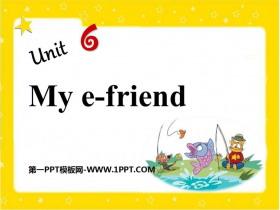 《My e-friend》PPT�n件
