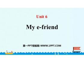 《My e-friend》PPT下�d