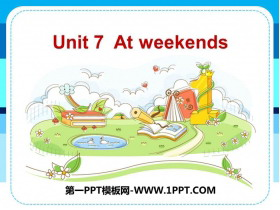 《At weekends》PPT�n件