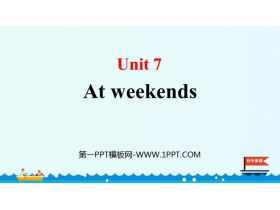 《At weekends》PPT下�d