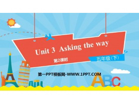 《Asking the way》PPT�n件(第2�n�r)