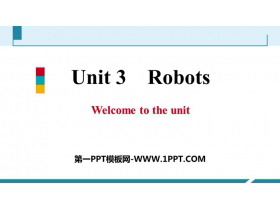 《Robots》Welcome to the unit PPT习题课件
