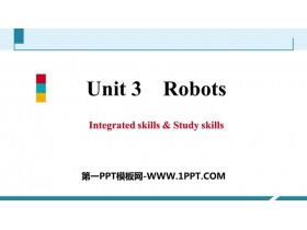 《Robots》Integrated skills&Study skills PPT习题课件